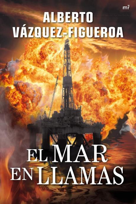 EL MAR EN LLAMAS escrito por ALBERTO VAZQUEZ-FIGUEROA – LIBROS