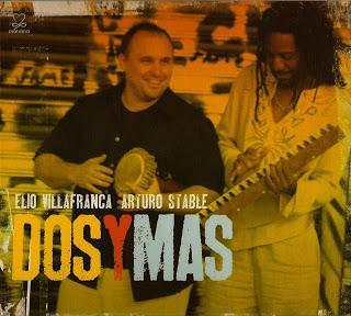 Elio Villafranca, Arturo Stable - Dos y Mas