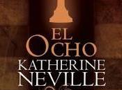Reseña: Ocho Katherine Neville