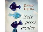 """Seis peces azules"" David Tejera"