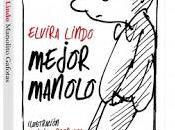 Reseña Mejor Manolo, Elvira Lindo.