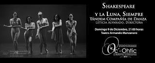 Tándem Cía. Danza, bajo dirección Leticia Alvarado, presentará Shakespeare luna, siempre, festival Oc-othic