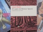 rapto Britney Spears, Jean Rolin