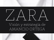 ZARA Visión Estrategia Amancio Ortega