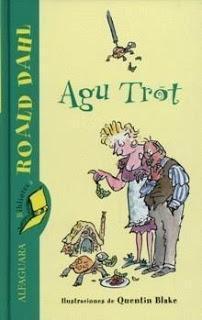 'Agu Trot', de Roald Dahl