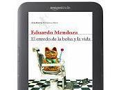 enredo bolsa vida, Eduardo Mendoza