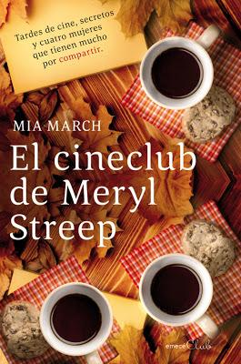 El cineclub de Meryl Streep, de Mia March.