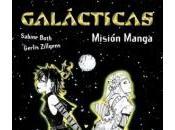 Novedad catálogo Galácticas. Misión Manga (Galácticas II), Sabine Both, Gerlis Zillgens (Anaya)