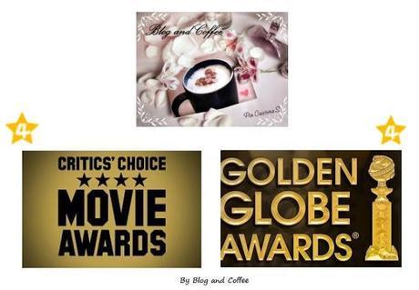 Mis favoritas (4x4): Critics' Choice Movie Awards & Golden Globe Awards 2013