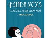 "Sorteo Agenda 2013 ""Cómo drama mamá"""