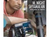 Night Shyamalan ocasiones muertos