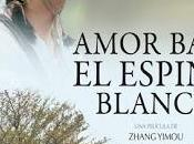 Crítica cinematográfica: Amor bajo espino blanco