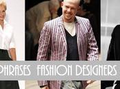 Fashion phrases from fashion designers