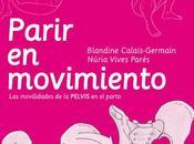Parir movimiento: movilidad pelvis parto