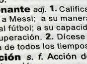 'Inmessionate' Messi, nueva palabra diccionario Santillana