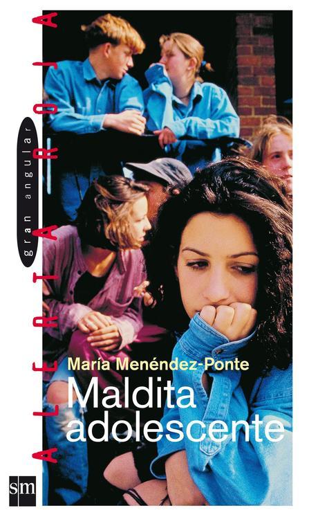 Reseña Maldita adolescente, María Menéndez-Ponte