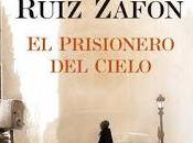 prisionero Cielo Carlos Ruiz Zafón