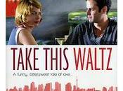 Romance desamor Toronto 'Take This Waltz'