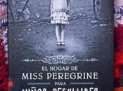 hogar Miss Peregrine para niños peculiares Ramson Riggs