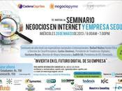 Seminario: Negocios Internet Empresa Segura