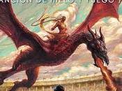 """DANZA DRAGONES (Reseña quinto tomo """"Juego Tronos"""")"""