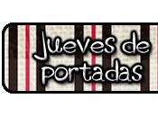 Jueves Portadas (XXX)