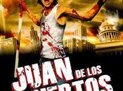 Juan Muertos (Alejandro Brugués, 2.011)