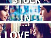 'Stuck Love', trailer póster film protagonizado Greg Kinnear, Jennifer Connelly Kristen Bell