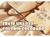 Érase vez... Colorín Colorado... (presentación)