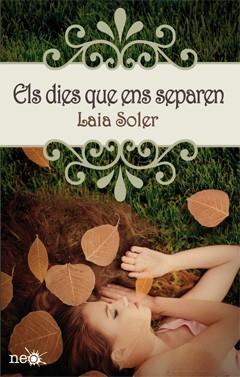 Los días que nos separan, de Laia Soler