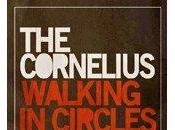 corneluis presenta nuevo disco: walking circles