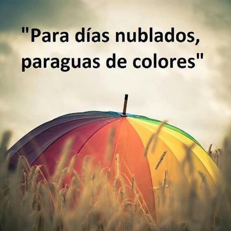 Para días nublados, colores...