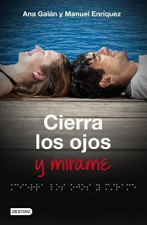 Cierra los ojos y mírame - Ana Galán y Manuel Enríquez