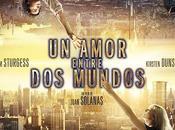 Crítica cine: Amor Entre Mundos'