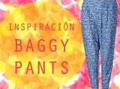 Inspiración Baggy Pants