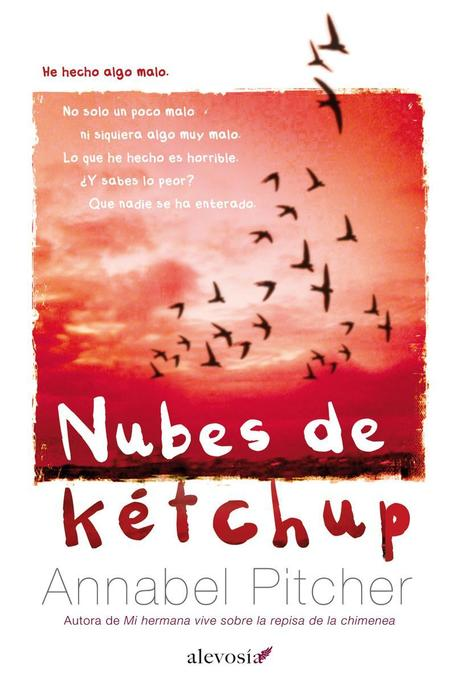 Reseña de Literatura | Nubes de Kétchup, de Annabel Pitcher