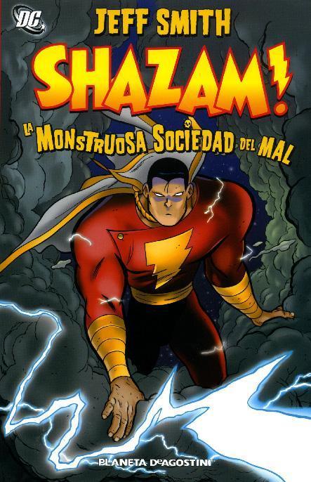 Shazam! La monstruosa sociedad del mal jeff smith