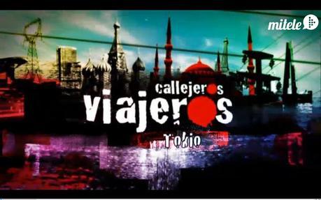 """Callejeros viajeros """"Tokio, la más poblada"""" """"La review"""""""