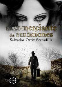 [Sección Literaria] Reseña: El comerciante de emociones (Salvador Ortiz Serradilla)