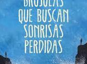 Brújulas buscan sonrisas perdidas- Albert Espinosa