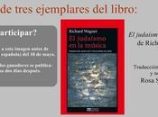 Sorteamos tres ejemplares libro judaísmo música Richard Wagner