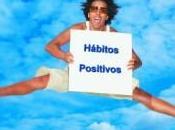 Hábitos positivos crean grandes historias éxito