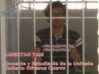 ¡Libertad para Roberto Oliveros Cuervo !! Estudiante de la UniValle nuevo preso político por tener convicciones