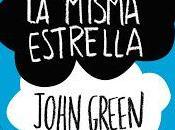 Reseña: Bajo misma estrella John Green, gustosamente lacrimógeno.