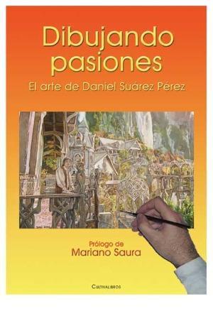 dibujando pasiones daniel suárez pérez