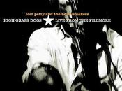 HIGH GRASS DOGS: LIVE FROM FILLMORE Petty Heartbreakers, 1999