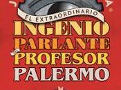 extraordinario ingenio parlante profesor Palermo' Jordi Sierra Fabra.