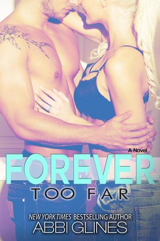 Forever Too Far - Too Far #3 - Abbi Glines