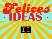 Felices ·IDEAS· ¡Objetivo conseguido!