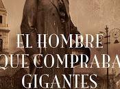 hombre compraba gigantes', Luis Folgado Torres
